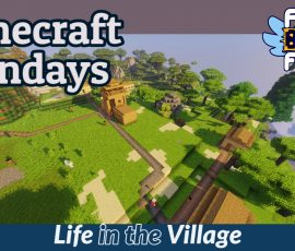 Stream thumbnail for Minecraft Monday – Life in the Village